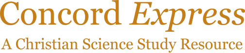 Concord Express - A Christian Science Study Resource